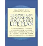 img - for [(The Complete Guide to Creating a Special Needs Life Plan: A Comprehensive Approach Integrating Life, Resource, Financial and Legal Planning to Ensure a Brighter Future for a Person with a Disability )] [Author: Hal Wright] [Jul-2013] book / textbook / text book