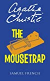 The Mousetrap: A Play (Acting Edition)