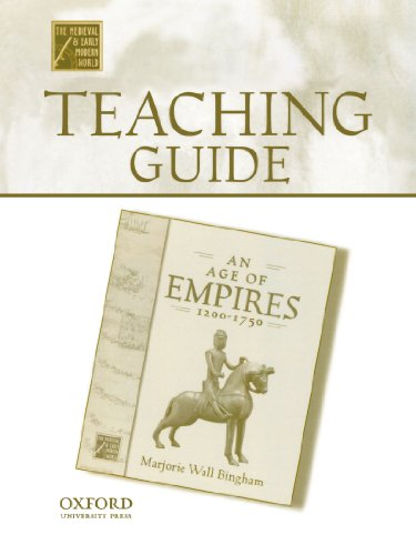 Teaching Guide to An Age of Empires, 1200-1750 (Medieval & Early Modern World)