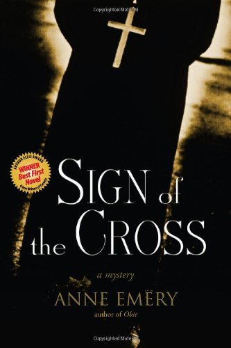 Sign of the Cross: A Mystery (A Collins-Burke Mystery)