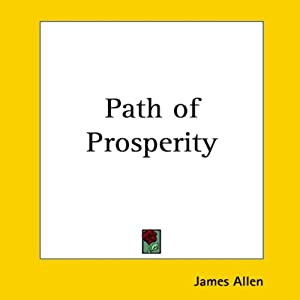 The Path of Prosperity | [James Allen]