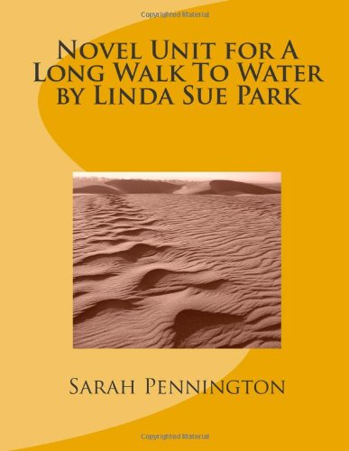 Novel unit for a long walk to water by linda sue park toys games