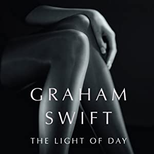 The Light of Day | [Graham Swift]