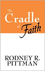 The Cradle of Faith