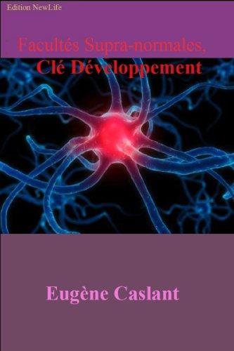 Couverture du livre Facultés Supra-Normales, Clé Développement