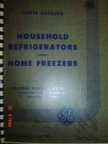 GENERAL ELECTRIC REFRIGERATORS PARTS MANUAL 1927-50 (Vintage General Electric refrigerator parts manual) (1950 Refrigerator compare prices)