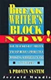 img - for Break Writer's Block Now! (Writer's Library) book / textbook / text book