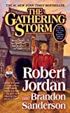The Gathering Storm (Wheel of Time) Publisher: Tor Books; Reprint edition