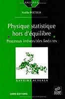 Physique statistique hors d'équilibre : Processus irréversibles linéaires