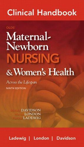 Clinical Handbook for Olds' Maternal-Newborn Nursing...