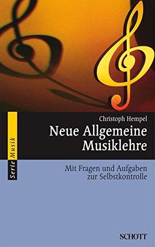 Neue Allgemeine Musiklehre. Mit Fragen und Aufgaben zur Selbstkontrolle.