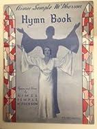 Aimee Semple McPherson Hymn Book by Aimee…