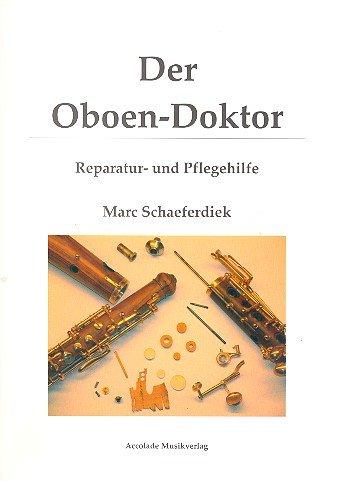 der-oboen-doktor-reparatur-und-pflegehilfe-3-auflage-2011