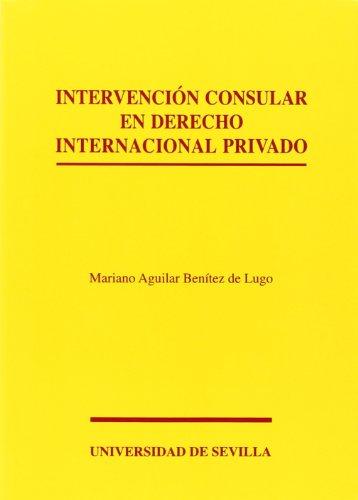 Intervención consular en Derecho Internacional privado (Serie Derecho)