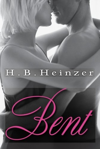 Bent by H.B. Heinzer