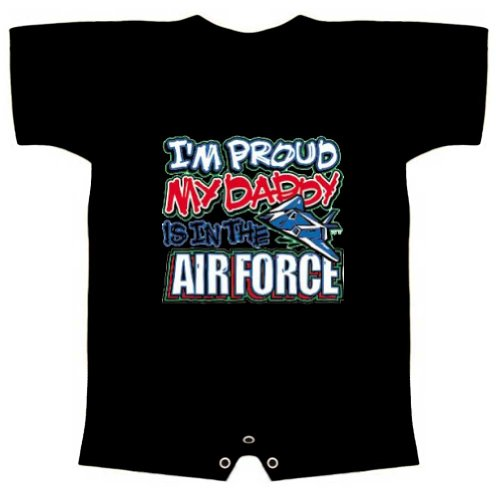 Funny Baby Romper (IM PROUD MY DADDY IS IN THE AIR FORCE) Infant T-Shirt