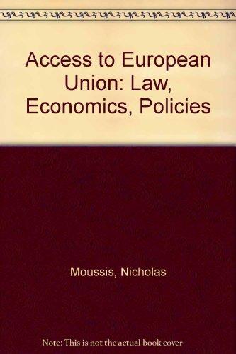 Access to European Union: Law, Economics, Policies