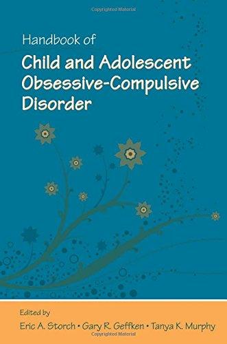 Handbook of Child and Adolescent Obsessive-Compulsive Disorder