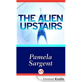 The Alien Upstairs (English Edition)