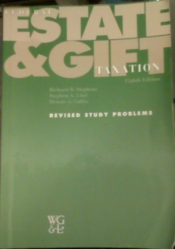 Federal Estate and Gift Taxation: Revised Study Problems