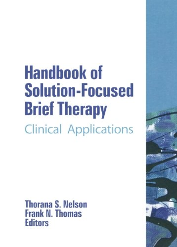 Handbook of Solution-Focused Brief Therapy: Clinical...