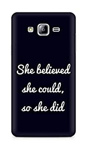 AMEZ she believed she could so she did Back Cover For Samsung Galaxy ON7