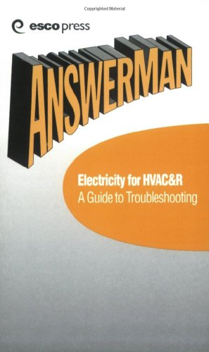 AnswerMan Electricity for HVAC&R - A Guide to Troubleshooting - Esco Pr - RC-ESAMEL - ISBN: 1930044070 - ISBN-13: 9781930044074