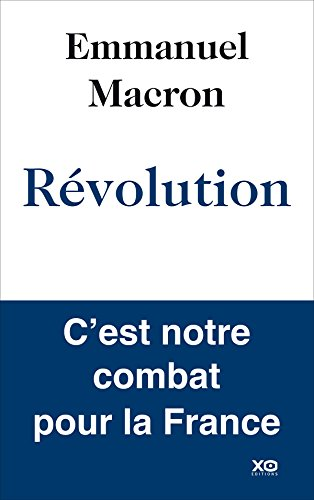 Emmanuel Macron - Revolution