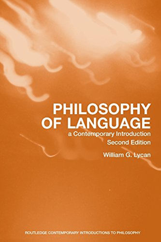 Philosophy of Language: A Contemporary Introduction...