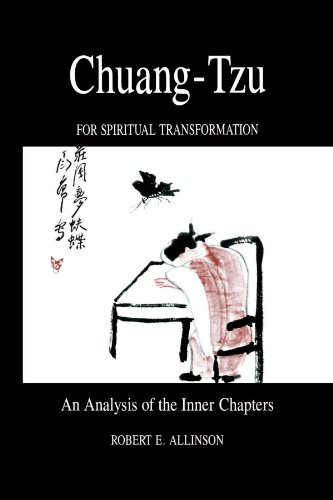 an analysis of chuang tzus chapter constrained in will Chuang tzus writings include philosophical arguments that through allegorical vignettes cover various topics that try to impart practical knowledge on how to live a life that is spiritually well developed.