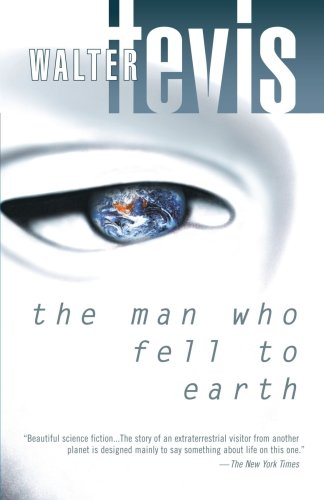 The Man Who Fell to Earth by William Tevis