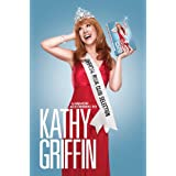 Official Book Club Selection: A Memoir According to Kathy Griffinby Kathy Griffin