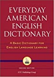 Everyday American English Dictionary: A Basic Dictionary for English Language Learning (0658010085) by Spears, Richard A.