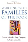 img - for Working with Families of the Poor, Second Edition (Guilford Family Therapy) by Patricia Minuchin Published by The Guilford Press 2nd (second) edition (2006) Paperback book / textbook / text book