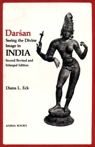 Darsan, Seeing the Divine Image in India