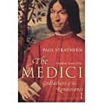 The Medici: Godfathers of the Renaissance (0099522977) by Strathern, Paul