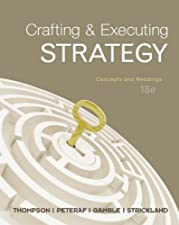 Loose Leaf Crafting and Executing Strategy Concepts and Readings by Arthur Thompson