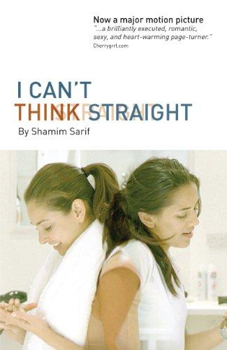 Shamim Sarif - I Can't Think Straight (English Edition)