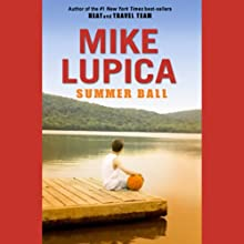Summer Ball (       UNABRIDGED) by Mike Lupica Narrated by Danny Gerard