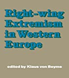 img - for Right-wing Extremism in Western Europe book / textbook / text book
