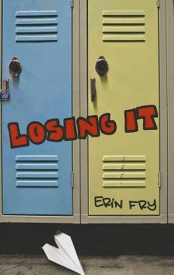 By Erin Fry Losing It [Paperback] (Losing It Fry compare prices)