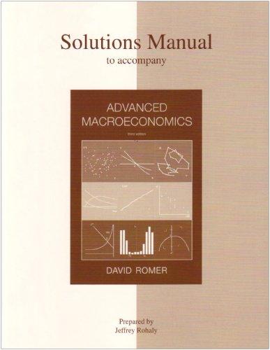 Solutions Manual to accompany Advanced Macroeconomics