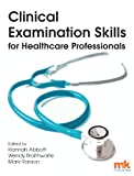 img - for Clinical Examination Skills for Healthcare Professionals book / textbook / text book
