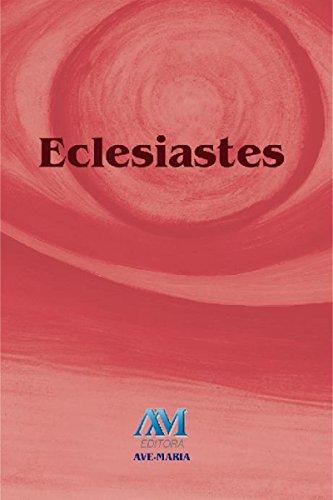 Eclesiastes (Portuguese Edition) PDF