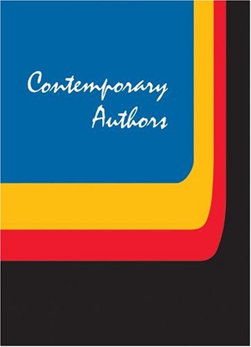 Contemporary Authors: A Bio-Bibliographical Guide to Current Writers in Fiction, General Nonfiction, Poetry, Journalism,