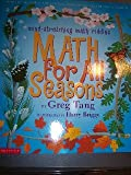 Math for All Seasons (0439210410) by Greg Tang