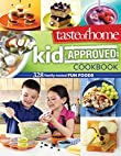 Taste of Home Kid-Approved Cookbook : 308 Family-tested Fun Foods