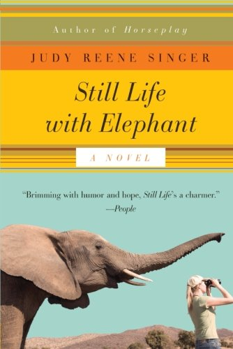 Still Life With Elephant: A Novel