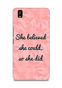 AMEZ she believed she could so she did Back Cover For OnePlus X