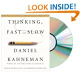 THINKING FAST AND SLOW Audiobook: Thinking, Fast and Slow [Audiobook, Unabridged 13 CDs] (THINKING FAST AND SLOW Audio CD)